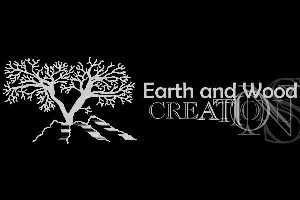 Earth and Wood Creations